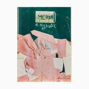 Alfred Hofkunst (1942-2004), Merde, Overlay Druck