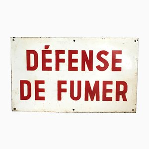 "Enseigne ""Défense de Fumer"" Vintage"