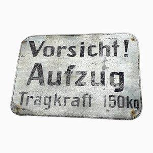 Señal Vorsicht Aufzug Tragkraft, años 50