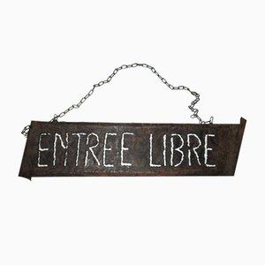Entree Libre Schild von Cartel Hierro