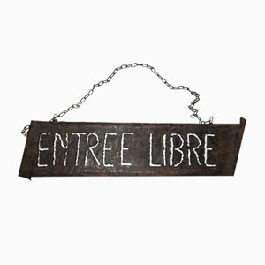 Entree Libre Sign by Cartel Hierro
