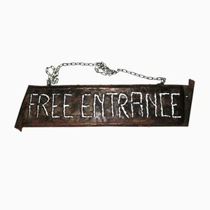 Free Entrance Sign by Cartel Hierro