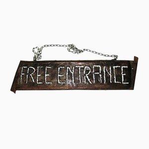 Insegna Free Entrance di Cartel Hierro
