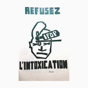 French Mai 68 Refuse Intoxication Poster, 1968