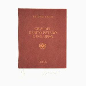 Crisis of the Foreign Debt and Developmen - Siebdruck von Bettino Craxi - 1994 1994