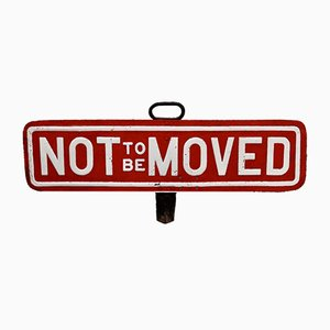 Vintage Not to be Moved Railway Sign, 1920s