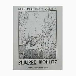 Philippe Mohlitz, Merton G Boyd Gallery Columbus Ohio, Incredible Engraving, Poster, 1976
