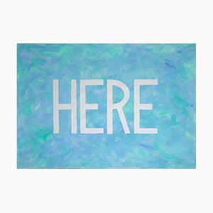 Hier, Frisches Gemälde Auf Papier, Blaue Wortkunst Pastellfarben Typografie In Lila 2021
