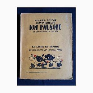 Leonard Tsuguharu Foujita - Les Aventures du Roi Pausole - Vintage Book by - 1934