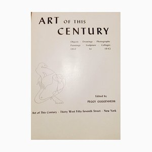 Unknown, Art of This Century, Rare Book Published by Peggy Guggenheim, 1942