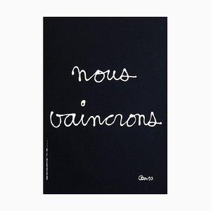 Nous vaincrons by Ben Vautier