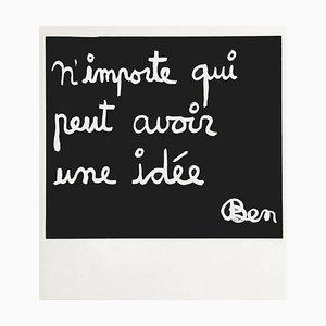N'importe qui peut avoir une idée by Ben Vautier