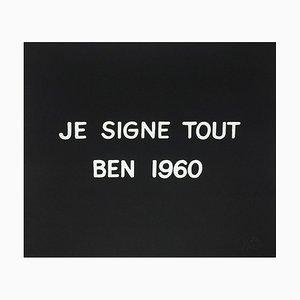 Suite Macerata: JE SIGNE TOUT BEN by Ben Vautier, 1960s