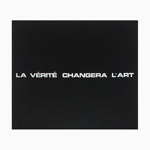 Suite Macerata: LA VÉRITÉ CHANGERA L'ART by Ben Vautier
