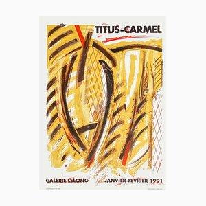 Expo 91 Galerie Lelong Poster von Gérard Titus-Carmel